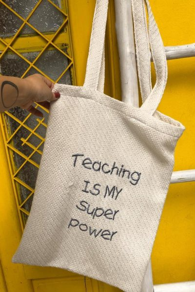 Teaching Is My Super Power Tote Bag