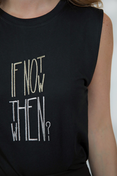 If Not Now Then When Single Sleeve Shirt